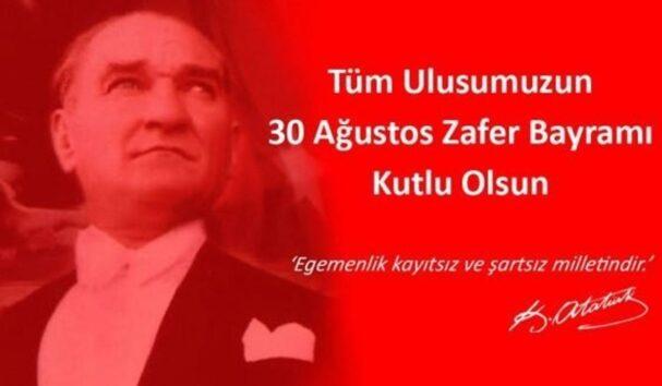"""En güzel 30 Ağustos kutlama mesajları """"Zafer Bayramı'mız kutlu olsun…"""""""